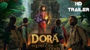 TRAILER Dora and The Lost City of Gold-Full HD 2019