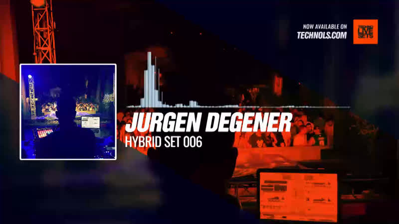 Jurgen Degener Hybrid Set 006 Periscope Techno music