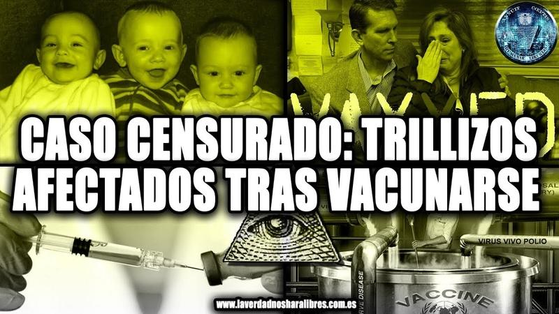 CASO CENSURADO: TRILLIZOS AFECTADOS TRAS VACUNARSE - MICRO NEWS 45