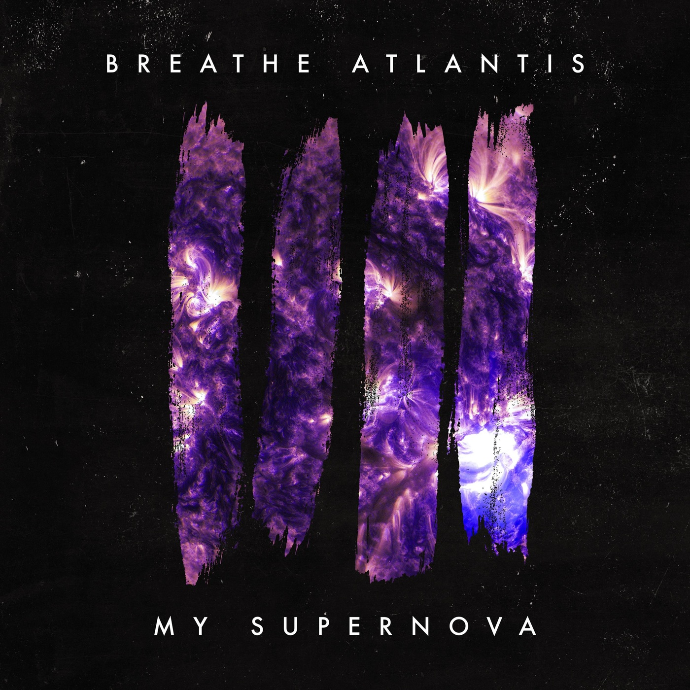 Breathe Atlantis - My Supernova [single] (2018)
