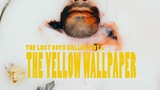 The Lost Boys Collective - The Yellow Wallpaper (Official Video)