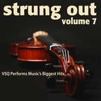 Vitamin String Quartet альбом Strung Out, Vol. 7: VSQ Performs Music's Biggest Hits