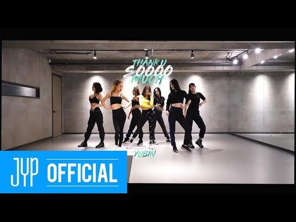 Yubin Thank U Soooo Much Dance Practice (Full Cam Ver.) кфк