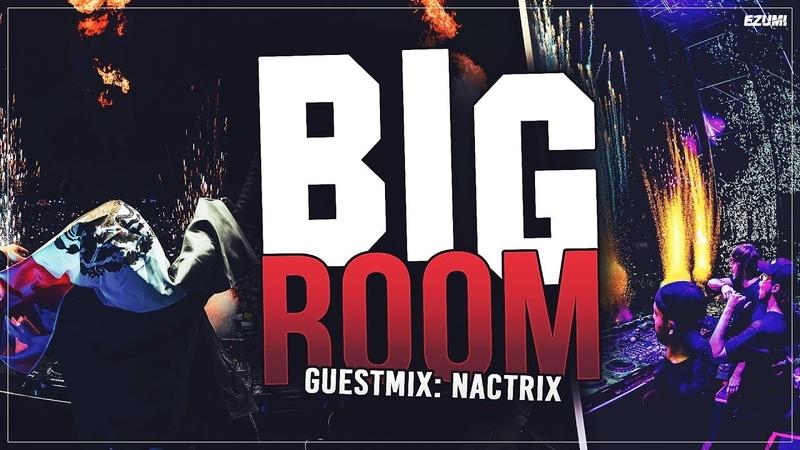 'SICK DROPS' Big Room House Mix [November 2018] Guest Mix: Nactrix