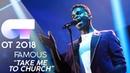 TAKE ME TO CHURCH - FAMOUS | Gala 4 | OT 2018