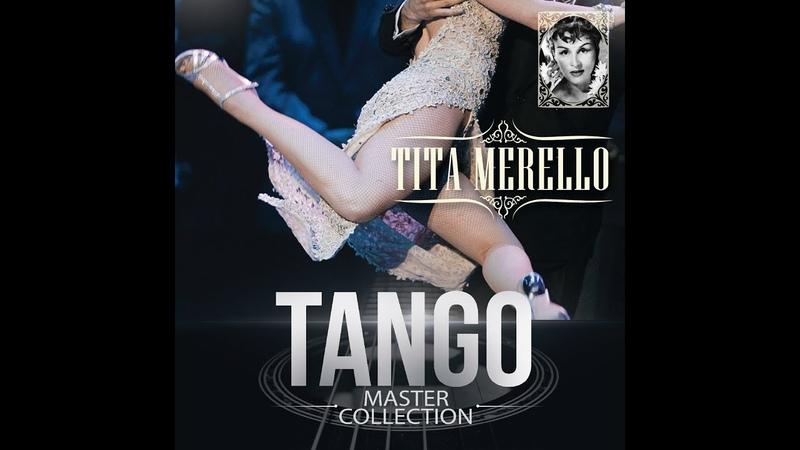 Tita Merello - Tango Master Collection (álbum completo)