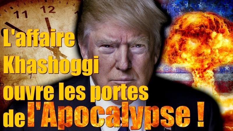 Laffaire Khashoggi ouvre les portes de lApocalypse