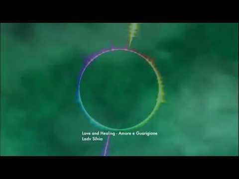 [No Copyright Music Video] Love and Healing - Amore e Guarigione