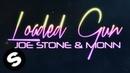 Joe Stone Monn - Loaded Gun (Official Lyric Video)