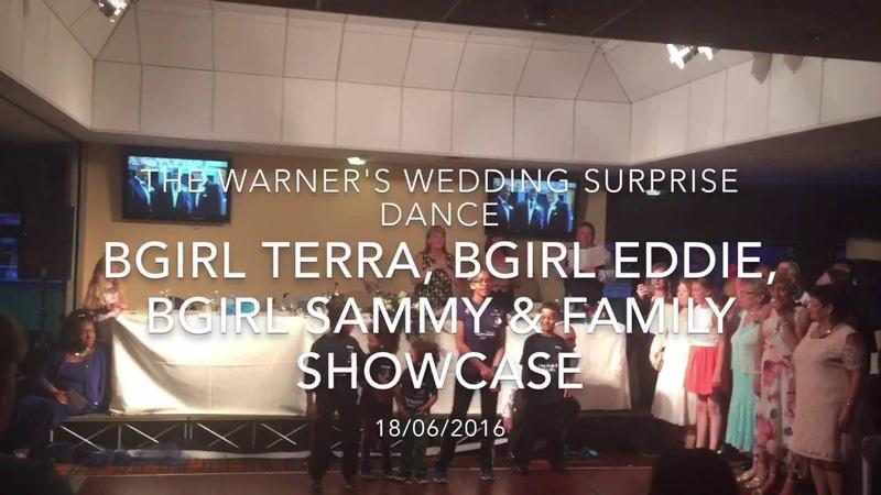 Bgirl Eddie, Bgirl Terra, Bgirl Sammy Family Wedding Dance Showcase