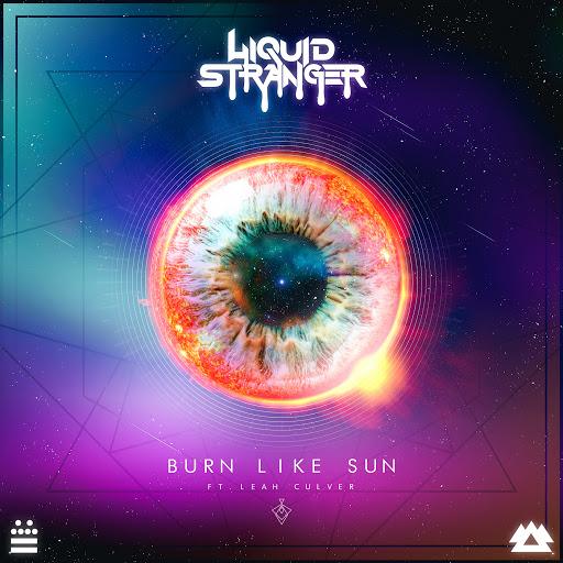 Liquid Stranger альбом Burn Like Sun