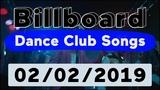 Billboard Top 50 Dance Club Songs (February 2, 2019)