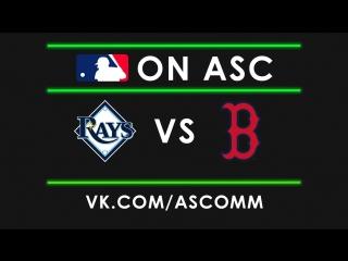 MLB   Rays vs Red Sox