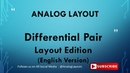 Differential Pair Layout - English Version