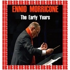 Ennio Morricone альбом The Early Years