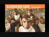 Bloodhound gang - Bad touch (Rus version)