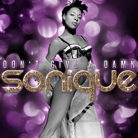 Sonique альбом Don't Give A Damn