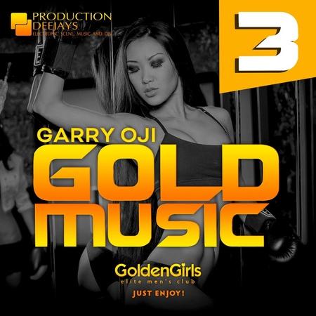 GARRY OJI - GOLD MUSIC 03(Mix)