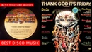 THANKS GOD IT'S FRIDAY Popular DISCO music - Disc 1 (Side 1 / 2)