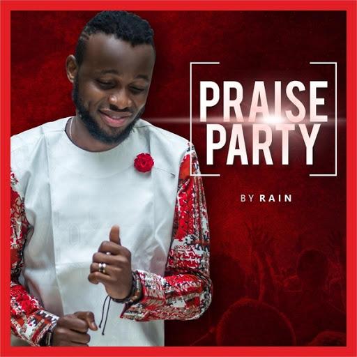 Rain альбом Praise Party
