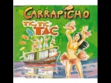 Carrapicho - Tic, Tic, Tac (1996) Remix
