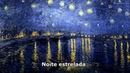 Don McLean Vincent Starry Starry Night Legendado Tradução Van Gogh