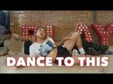 Dance To This Rumer Noel Choreo - @ArianaGrande @Troysivan