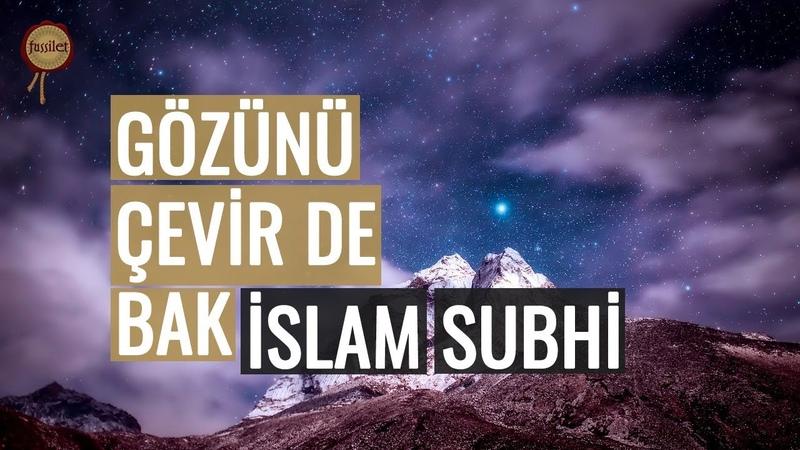 Bir Bozukluk Görebiliyor Musun İslam Subhiden Mülk Suresi