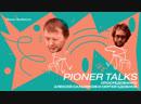 Pioner Talks с Алексеем Сальниковым: роман «Опосредованно», поэты-наркоманы, закон о гей-браках