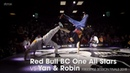 Red Bull BC One All Stars vs Yan Robin [final] .stance FREESTYLE SESSION 2018 | Danceprojectfo