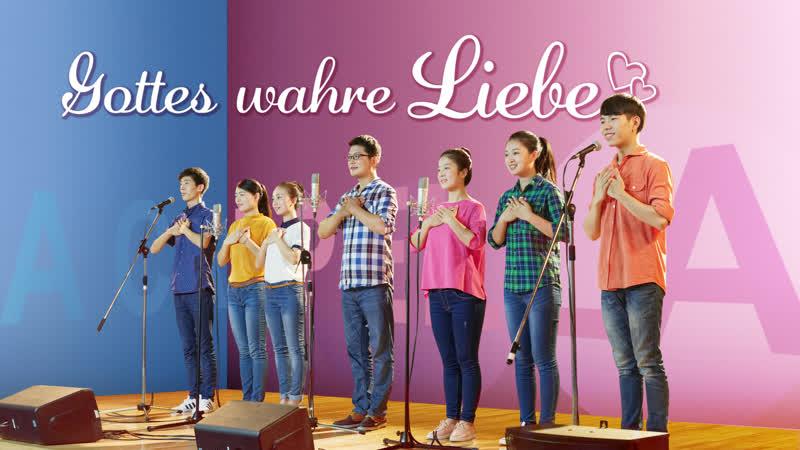 """Lobpreis Lieder """"Gottes wahre Liebe"""" Gottes schönster Segen A Cappella"""