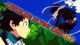 Boku no Hero Academia AMV - Catch Me If You Can (Eraserhead vs. Deku Midoriya Izuku)