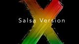 Nicky Jam X. Ft J Balvin Salsa Version (EQUIS)