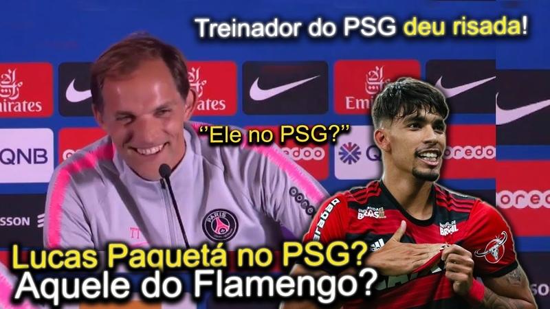 Jornalista foi perguntar de Paquetá no PSG e técnico do PSG deu risada