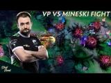 Virtus.pro vs Mineski fight