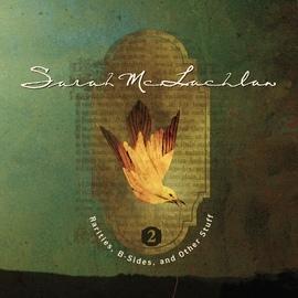 Sarah Mclachlan альбом Rarities, B-Sides and Other Stuff, Volume 2