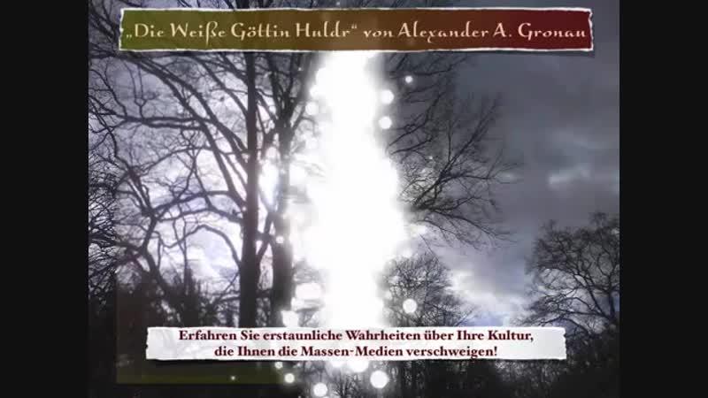 Die weiße Göttin Huldr - den Text dazu könnt ihr in meiner Videobeschreibung nachlesen
