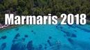 Красивое видео о модном курорте Мармарис. 2018