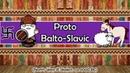 The Sound of the Proto Balto Slavic Language A Short Story