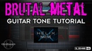 Brutal metal guitar tone tutorial! Line 6 Helix Native OwnHammer