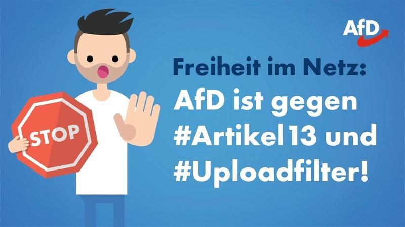 Freiheit im Netz AfD gegen Artikel 13 und Uploadfilter