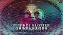 Strange Blotter Spinal Fusion - Shizzle Drizzle