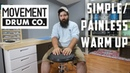 Simple Yet Effective Warm up -- Movement Drum Co. Pad! --