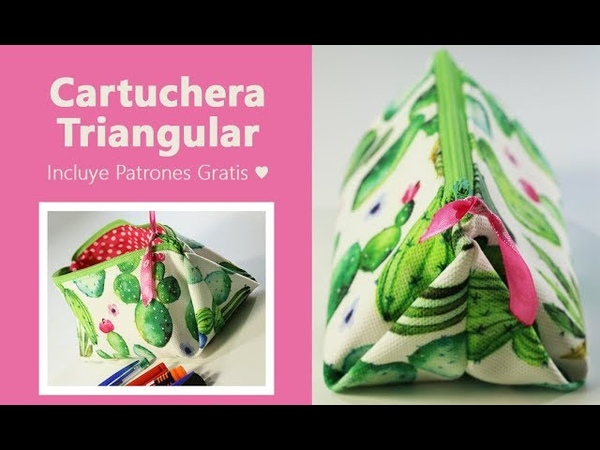 Cartuchera Triangular Neceser Triangular ♥ Incluye patrones GRATIS ♥