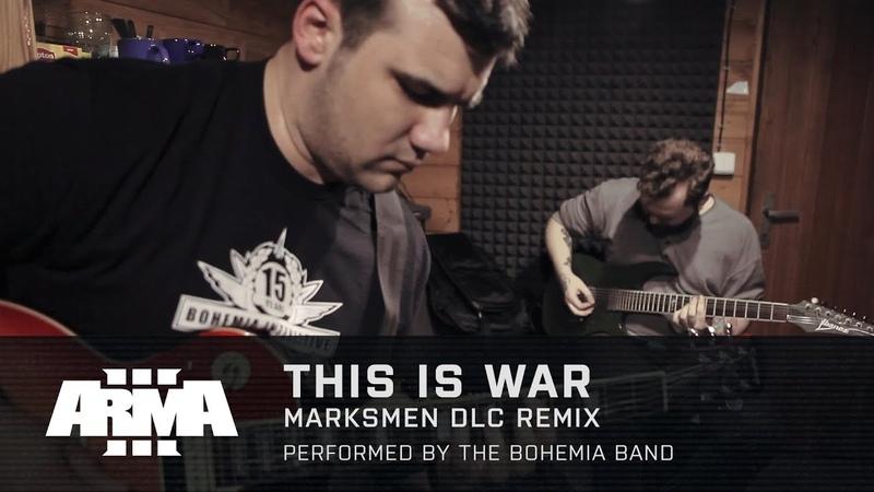 Arma 3 - This Is War Marksmen DLC Remix (Live Music Recording)