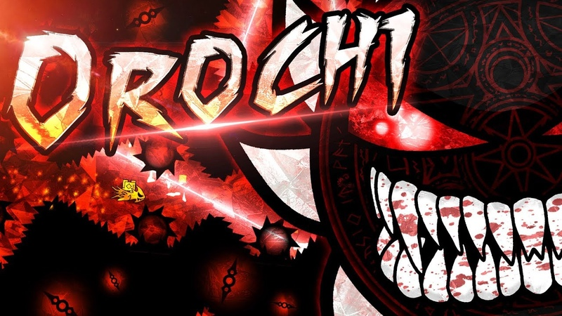 OROCHI | SUPER EXTREME DEMON | Preview Full Layout