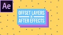 How To Offset Layers in Adobe After Effects