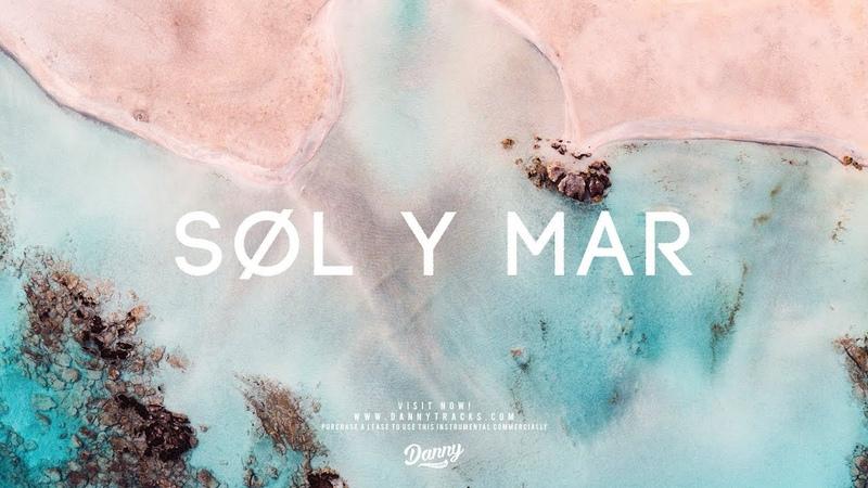 Sol Y Mar - Afrobeat x Wizkid x Dancehall Instrumental