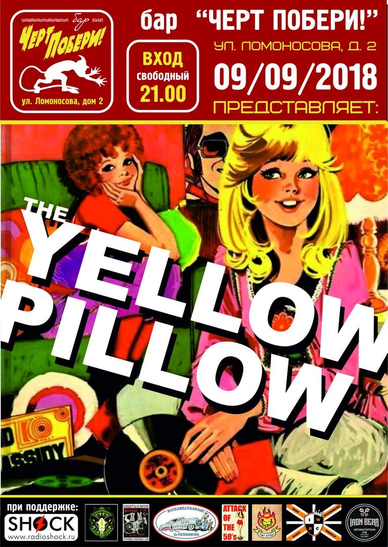 09.09 The Yellow Pillow в ЧП! ВХОД FREE