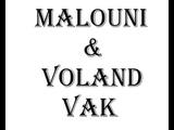 Malouni & Voland VAK - Это НЕ рЕп!